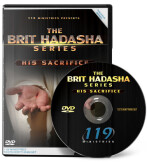 Brit Hadasha: His Sacrifice
