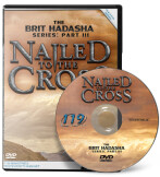 Brit Hadasha: Nailed to the Cross